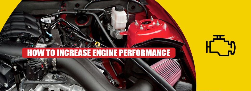 how to increase engine performance